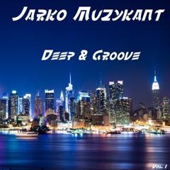 Deep & Groove Vol. I