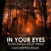 Robin Schulz feat. Alida – In Your Eyes (Van Herpen Remix)