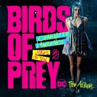 Charlotte Lawrence - Joke's On You (from Birds of Prey: The Album) Artwork