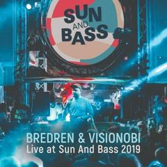 Bredren & Visionobi - Live at Sun And Bass 2019