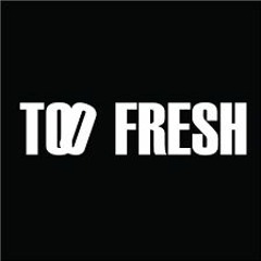 Too Fresh Feat. Rio(Prod. By #441)