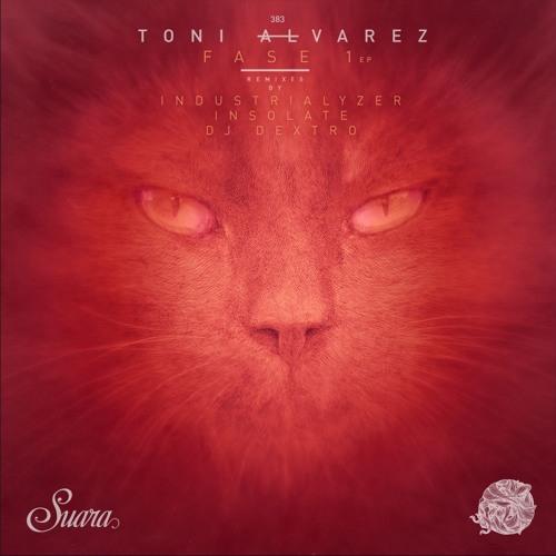 [SUARA383] Toni Alvarez - Fase 1 EP