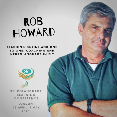 Rob Howard: Coaching and Neurolanguage in English Language Teaching