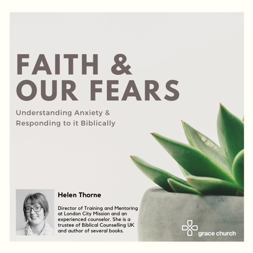 Faith & Our Fears