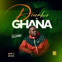 December in Ghana 2019 Hits [Sarkodie, Stonebwoy, ShattaWale, Kofi Kinaata, S3fa, King Promise]