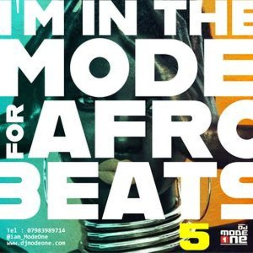 2020 Afrobeat Mixtape - I'm In The Mode For AFrobeats 5