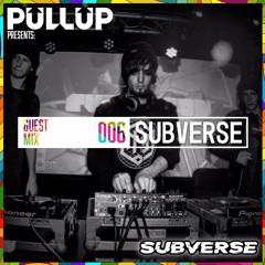 Guest Mix 006: SUBVERSE