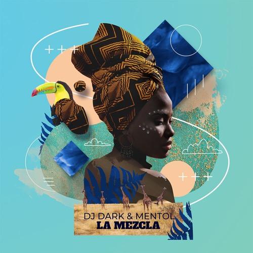 Dj Dark & Mentol - La Mezcla (Radio Edit)