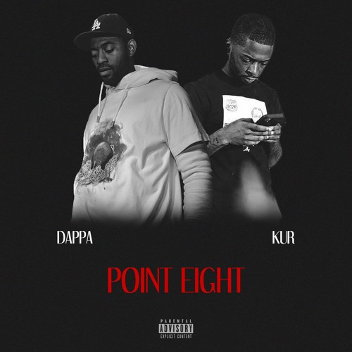 Point Eight- Dappa Ft Kur