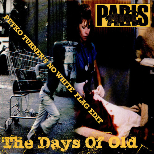 Blackbyrds - Paris - The Days Of Old (Mr. Turner No White Flag Edit) Free DL As Usual