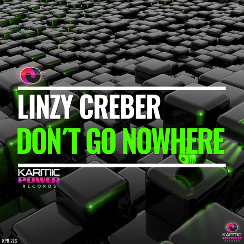 Linzy Creber - Don´t Go Nowhere (Original Mix)