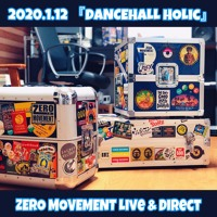 2 Round / 2020.1.12「DANCEHALL HOLIC」 Artwork