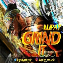 Lupay-grind-it