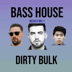 Bass House Mix