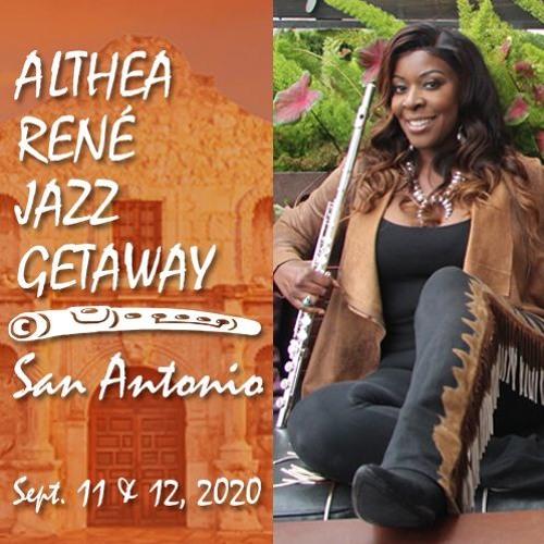 Althea Rene Jazz Getaway San Antonio 2020