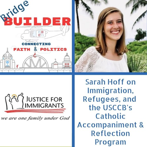 Sarah Hoff on Immigration, Refugee Resettlement, and the CARE Program