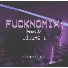 FUCKNOMIX: VOL 1