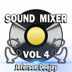 SOUND MIXER VOL 4 !SLOW STYLE ECUADOR JEFFERSON DEEJAY RMX