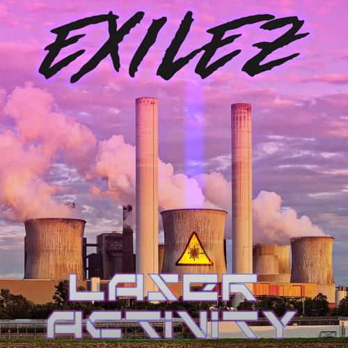 Exilez - Laser Activity