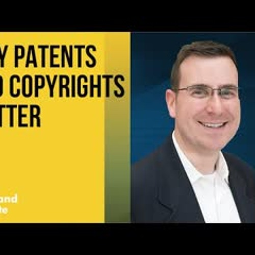 Why Patents and Copyrights Matter: A Conversation with Adam Mossoff