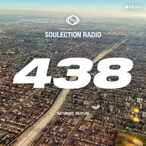 Soulection Radio Show #438