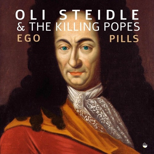 The killing Popes - Ego Pills