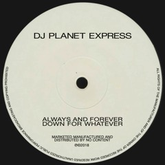 dj planet express - more than you'd ever wanna know