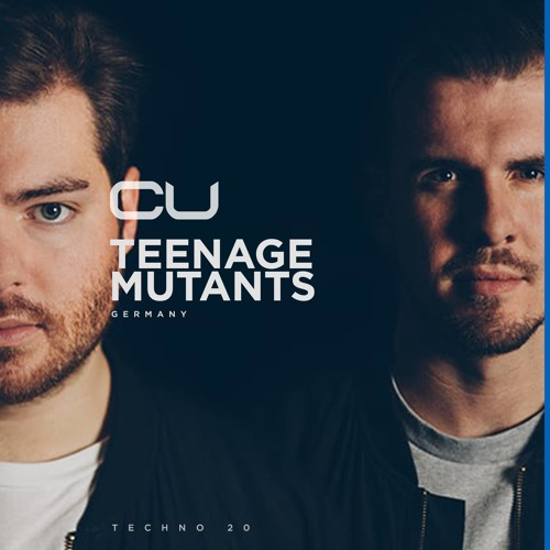 CU Techno 20   Teenage Mutants