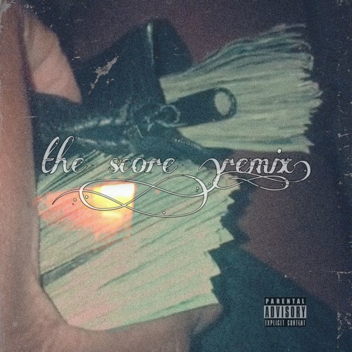 The Score (Remix)