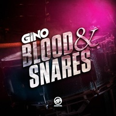Gino - Blood & Snares