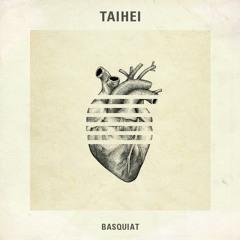 PODCAST #20 : TAIHEI - BASQUIAT