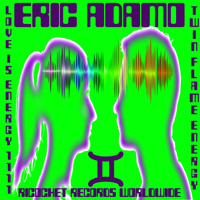 Eric Adamo - Love Is Energy (Twin Flame Energy Mix) Artwork
