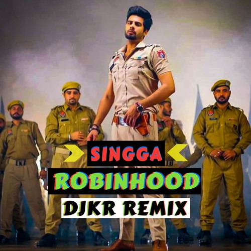 Singga - Robinhood (DJKR Remix) HDQ   FREE DOWNLOAD