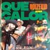 Major Lazer - Que Calor (feat. J Balvin & El Alfa) (Noizekid 'Que Pinche Calor' Remix) Portada del disco