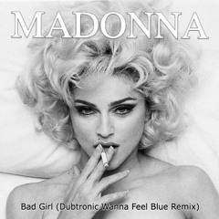 Bad Girl (Dubtronic 1992 TDK D90 Cassette Version)