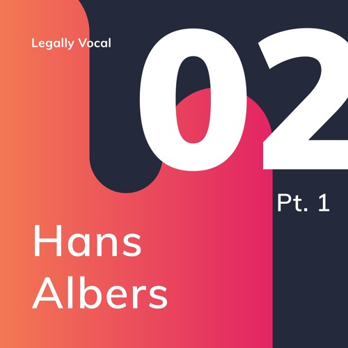 EPISODE 2 - Part 1 with Hans Albers