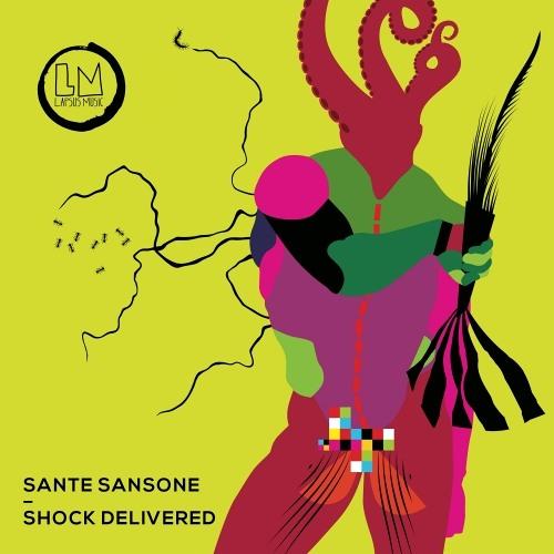 Sante Sansone - Shock Delivered