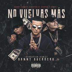 Daddy Yankee ❌ Hector El Father ❌ Darell - No Vuelvas Más (Reggaeton Remix)FREE DOWNLOAD