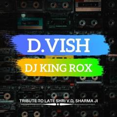 D. Vish | Tribute To Late Shri V.D. Sharma Ji | FREE DOWNLOAD
