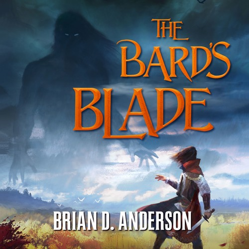 The Bard's Blade by Brian D. Anderson, audiobook excerpt