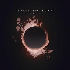 Ballistic Funk