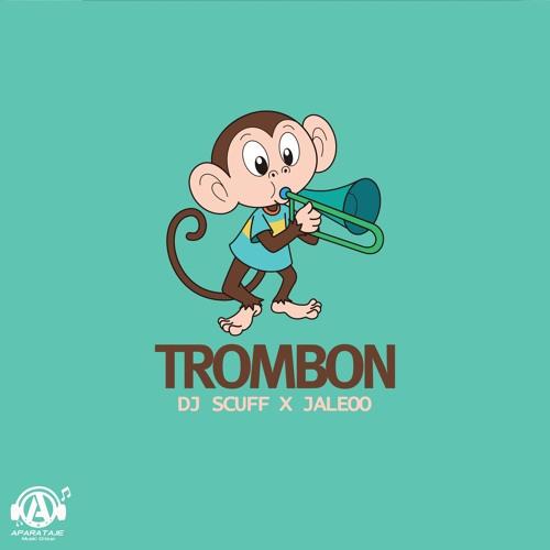 Dj Scuff x Jaleoo Trombon