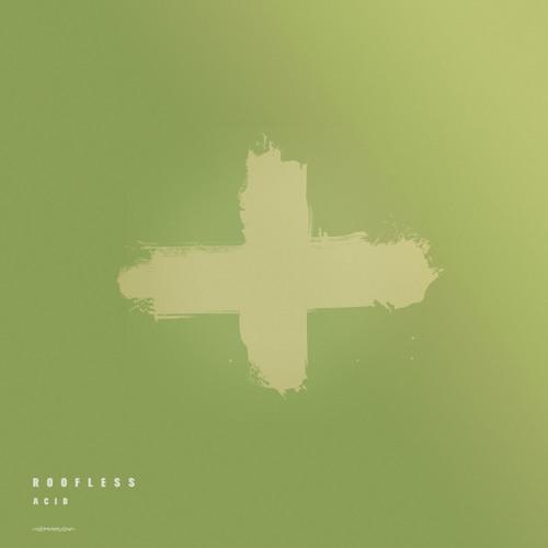 Roofless - Acid