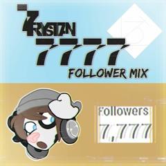 LT3D GUEST MIX: 7rystan's 7777 Follower Mix