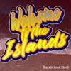 Download Welcome To The Islands (feat. Hot2) - Barab Mp3