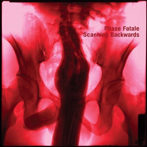 Phase Fatale |Scanning Backwards | ostgutcd48/lp34