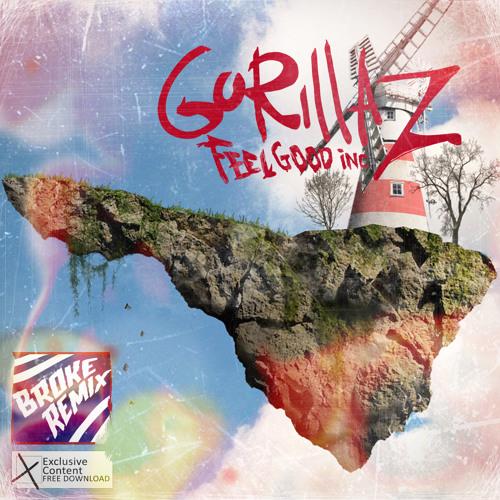 Feel good Inc - BROKE Remix