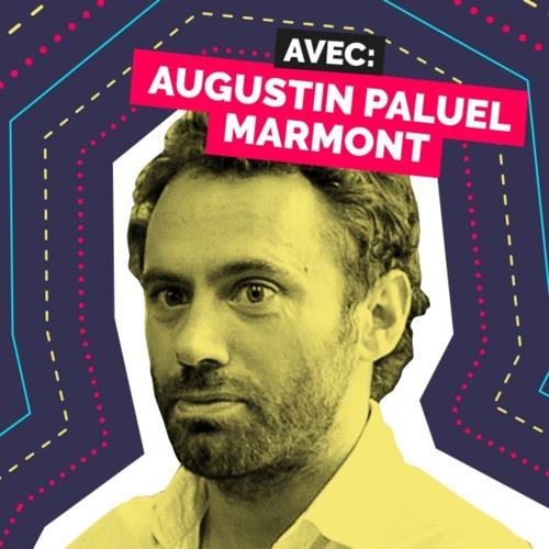 Épisode 11 - Augustin Paluel Marmont - Entreprendre selon ses valeurs