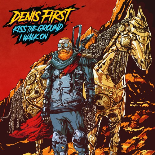 Denis First - Kiss The Ground I Walk On