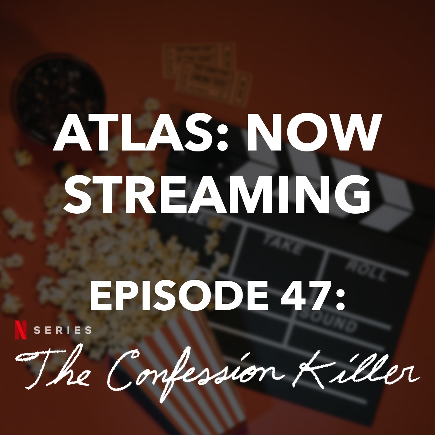 The Confession Killer - Atlas: Now Streaming Episode 47